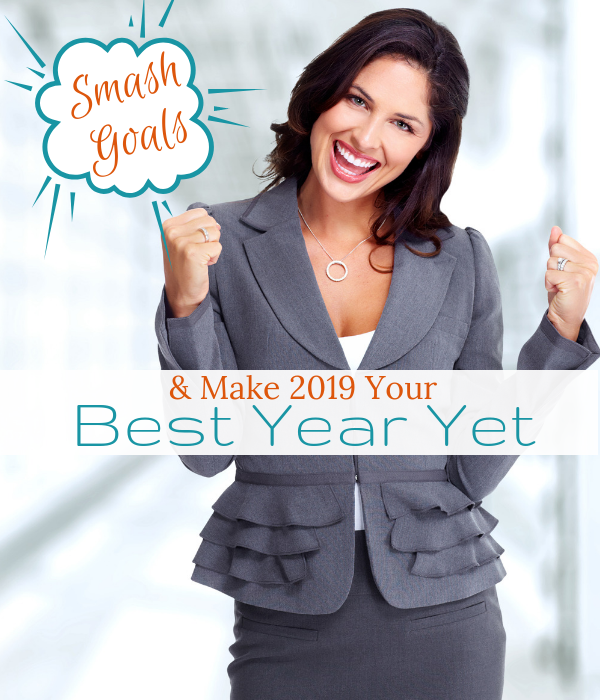 Smash Your Goals & Make 2019 Your Best Year Yet with Consultancy and Coaching