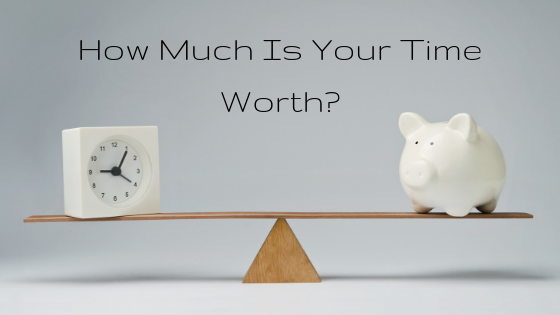 How Much Is Your Time Worth? Blog by Consultancy and Coaching